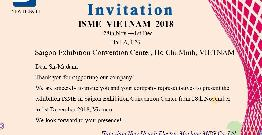 visit our exhibition ISME in Saigon Exhibition Convention Center from 28th November to 1st December 2018 in HoChi Minh,