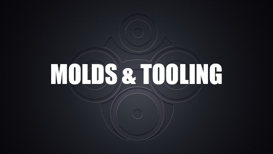 MOLDS & TOOLING